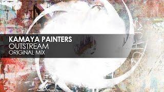 Kamaya Painters - Outstream