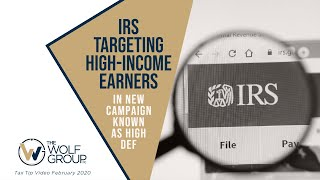Hi Def Campaign: IRS Targeting High-Income Earners Who Didn't File Tax Returns for 2018 or Earlier
