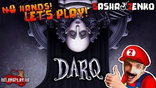 DARQ Gameplay (Chin & Mouse Only)