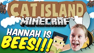 Minecraft: Cat Island #34 - Hannah is Bees!
