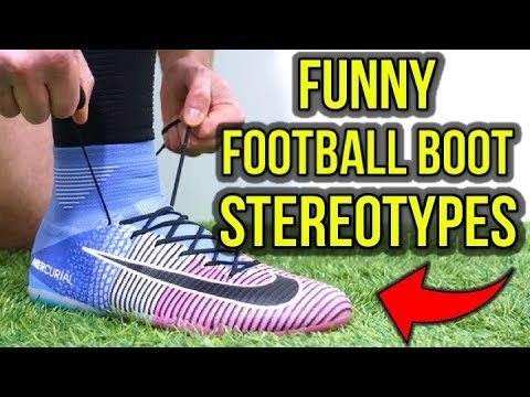 WHAT YOUR FOOTBALL BOOTS SAY ABOUT YOU - FUNNY FOOTBALL BOOT STEREOTYPES