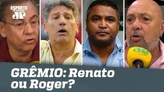 GRÊMIO é bom graças a Renato ou Roger? Debate FERVE ao vivo!