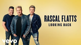Rascal Flatts Looking Back