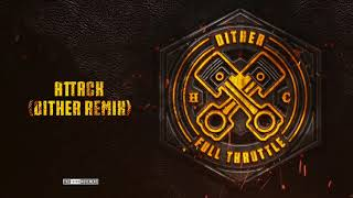 Download Unexist - Attack (Dither Remix) MP3 song and Music Video