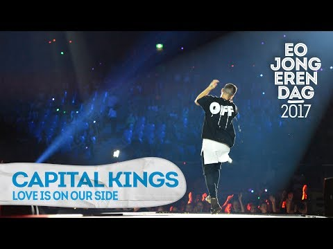 CAPITAL KINGS - LOVE IS ON OUR SIDE @ EOJD 2017