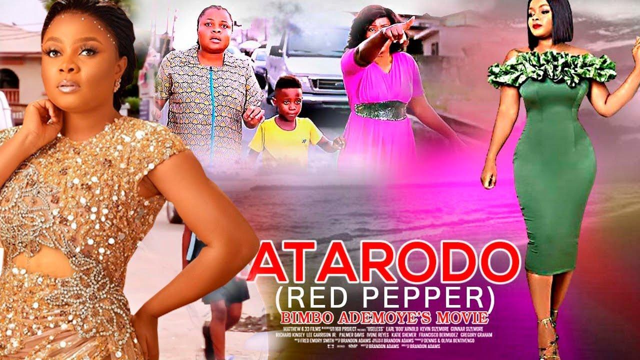 Download ATARODO (RED PEPPER) BIMBO ADEMOYE'S MOVIE - LATEST NIGERIAN MOVIE 2021