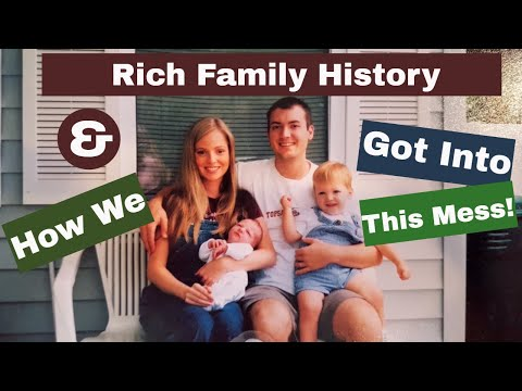 Special Episode: Rich Family History and How we got into this mess