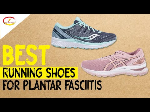 The 6 Best Running Shoes for Plantar Fasciitis in 2020