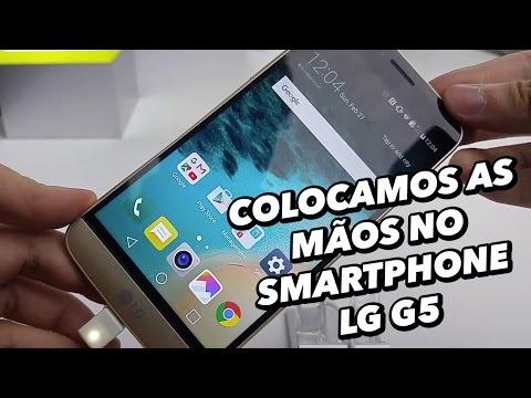 Colocamos As Mãos No Smartphone LG G5  [Hands On] - MWC 2016