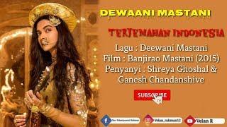 Deewani Mastani - Lirik Dan Terjemahan Indonesia