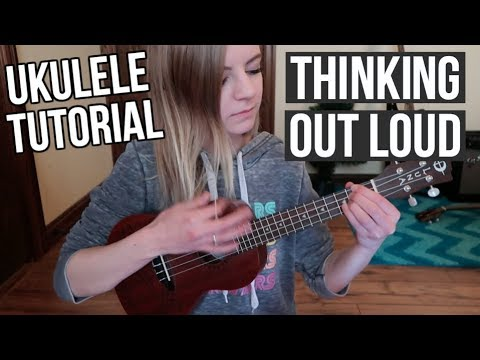 Thinking Out Loud  Ed Sheeran  UKULELE TUTORIAL