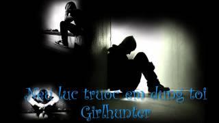 Nếu lúc trước em đừng tới (Sáo trúc) - Girlhunter