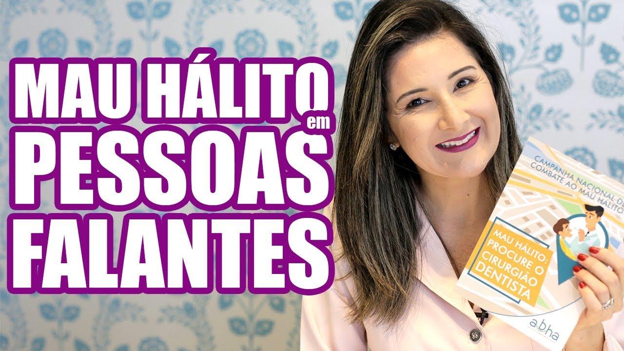 MAU HÁLITO EM PESSOAS FALANTES