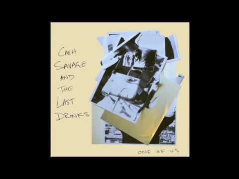 Cash Savage and The Last Drinks - Run With The Dogs