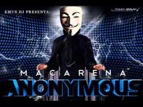 anonymous - macarena EMUS DJ MIX