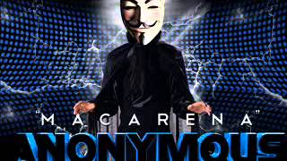 anonymous - macarena (EMUS DJ MIX)