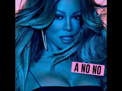 A No No (Clean Radio Edit) (Audio) - Mariah Carey