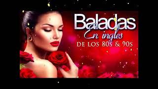 Download lagu Las Mejores Baladas en Ingles de los 80 y 90 Romanticas Viejitas en Ingles 80's OUT