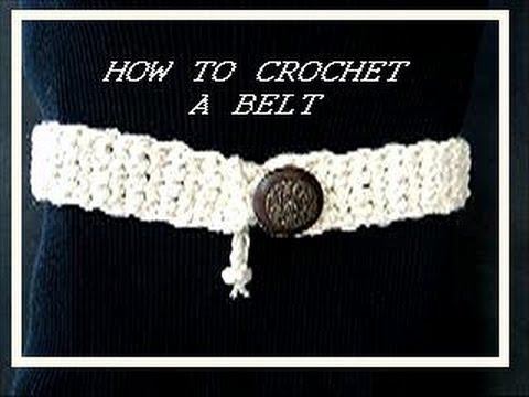 Crochet Belt How To Clothing Accessories Belts Youtube