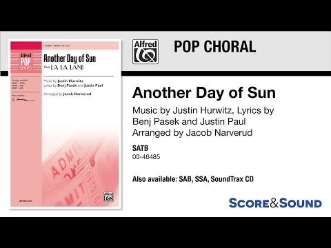 Another Day of Sun, arr. Jacob Narverud – Score & Sound
