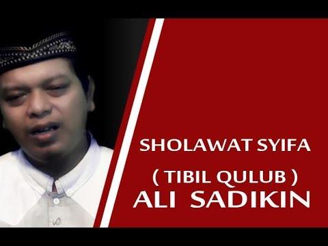 Ali Sadikin ~Sholawat Syifa [ Tibil Qulub ]