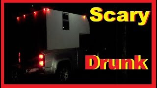 Dealing With Belligerent Drunks RV Living Full Time / Van Life Nomad