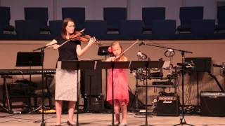 Edelweiss:  Grace Elizabeth Price and Mary Patterson, Violin Duet