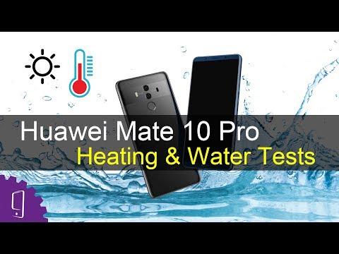 Huawei Mate 10 Pro Heating & Water Tests