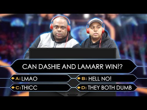 CAN DASHIE, LAMARR AND GOOGLE SEARCH WIN? [WHO WANTS TO BE A THICCIONAIRE]