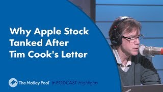Why Apple Stock Tanked After Tim Cook's Letter