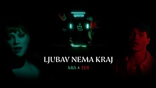 Mia Negovetić & Edi - Ljubav nema kraj (Official 4k video)