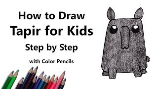 How to Draw a Tapir for Kids Step by Step - very easy