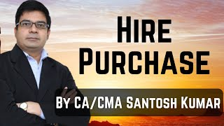 Hire Purchase by CA /CMA Santosh Kumar thumbnail