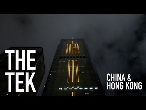 The Tek: Hong Kong & China