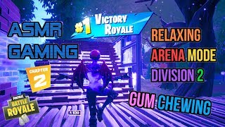 ASMR Gaming | Fortnite Relaxing Arena Mode Division 2 Gum Chewing 🎮🎧Controller Sounds + Whispering😴💤