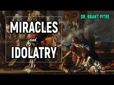 Miracles and Idolatry