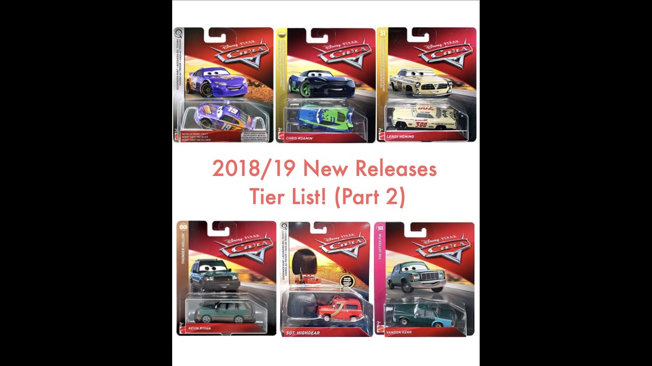 Ranking Every New Release in the 2018/2019 Disney Cars Diecast Main Line (Part Two!)