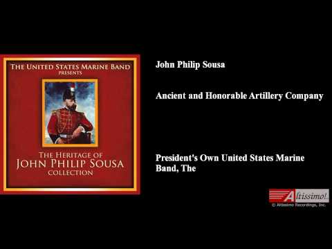 John Philip Sousa, Ancient and Honorable Artillery Company