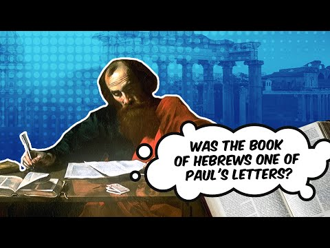 Was the Book of Hebrews One of Pauls Letters?