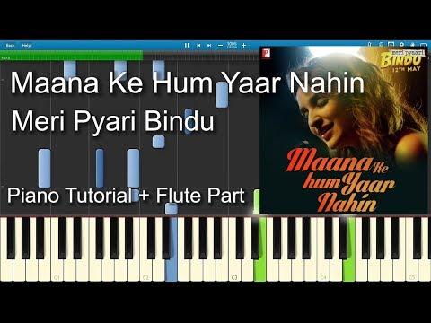 Maana Ke Hum Yaar Nahin   Piano Tutorial   Flute Part   Guitar Chords   Sheet