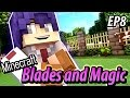 That Handsome Elite Blade - Minecraft Blades and Magic EP8 - Minecraft Roleplay