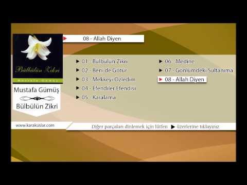 Mustafa Gümüş - Allah Diyen