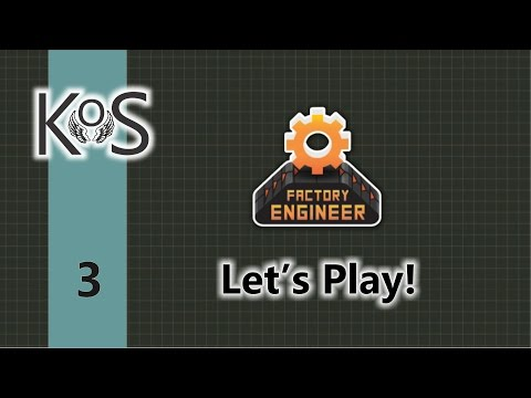 Factory Engineer 0.8.10   Ep 3   First Playthrough   Let's Play