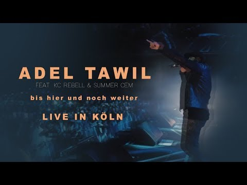 Adel Tawil feat. KC Rebell x Summer Cem - BIS HIER UND NOCH WEITER [ official LIVE Video ]