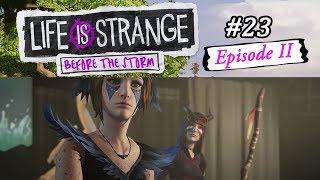 Life is Strange: Before the Storm #23 - Gegen ihren Willen ♥ Let