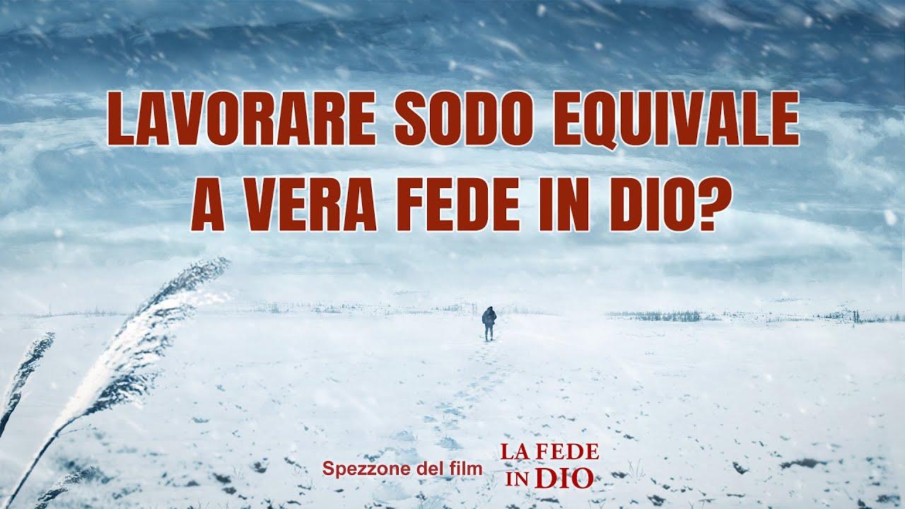 """Film cristiano """"La fede in Dio"""" (Spezzone 5/6) - Lavorare sodo equivale a vera fede in Dio?"""