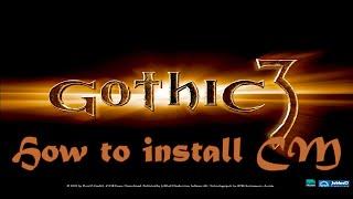 GOTHIC 3 CONTENT MOD 3.0 INSTALLIEREN | TUTORIAL (GERMAN/DEUTSCH) HD+