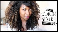 Salon Preparation Tips, My Balayage Color + Stylist   Natural Hair