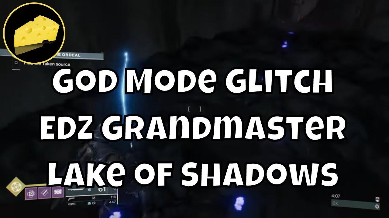 God Mode Glitch EDZ Grandmaster Lake of Shadows Nightfall Ordeal Cheese Solo Friendly