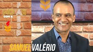 UMA NOVA ABORDAGEM SOBRE A ORIGEM DO PENTECOSTALISMO (Com Dr. Samuel Valério)| #NO AR COM A FAESP 10